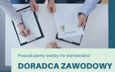Ogłoszenie o naborze na stanowisko DORADCY ZAWODOWEGO / COACH'A